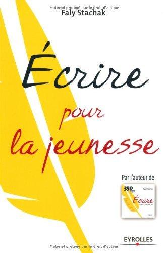 35f93be803a Livre en Ligne Telecharger Gratuit  Écrire pour la jeunesse livre ...