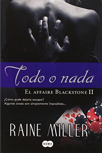 Todo o nada (El Affaire Blackstone, #2)
