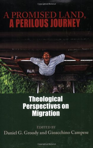 A Promised Land, A Perilous Journey: Theological...