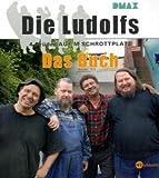 Die Ludolfs - 4 Brüder auf'm Schrottplatz. Das Buch. title=