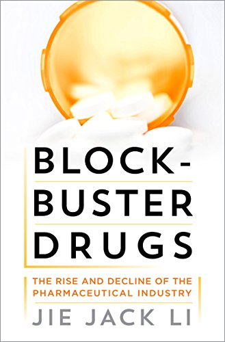 blockbuster-drugs-the-rise-and-decline-of-the-pharmaceutical-industry