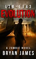 LZR-1143: Evolution (Book Two of the LZR-1143 Series) (English Edition)