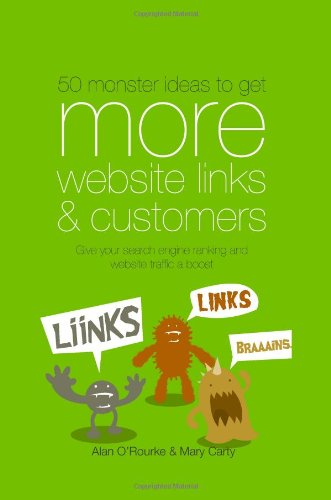 50 monster ideas to   get MORE website links & customers: Link building ideas Google does not want you to know.