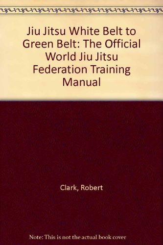 Jiu Jitsu: White Belt to Green Belt