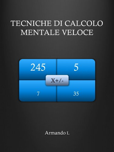 Tecniche di Calcolo Mentale Veloce I Numeri PDF