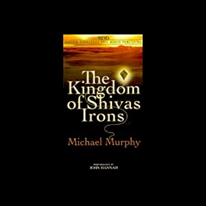 The Kingdom of Shivas Irons Audiobook