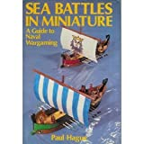 img - for Sea battles in miniature: A guide to naval wargaming book / textbook / text book