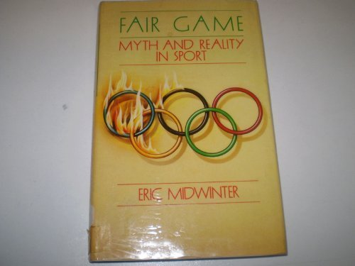 Fair Game: Myth and Reality in Sport PDF