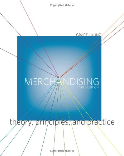 Merchandising: Theory, Principles, and Practice 3rd Edition