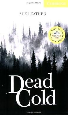 Dead Cold Level 2 Elementary/Lower Intermediate: Elementary / Lower Intermediate Level 2 (Cambridge English Readers)