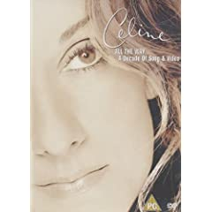 Céline Dion : All The Way... A Decade Of Songs - DVD