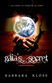 Gaia's Secret (A Pandoran Novel, #1)