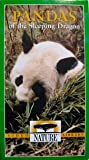 Nature Series:  Pandas of the Sleeping Dragon [VHS]