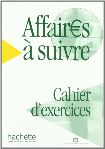 Affaires a Suivre Workbook (French Edition)
