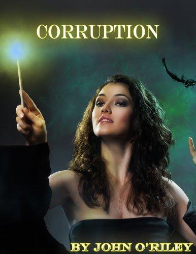Corruption (Grumpy Old Wizards Book 2)