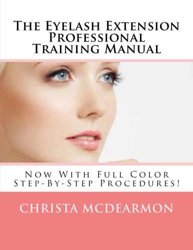 The Eyelash Extension Professional Training Manual