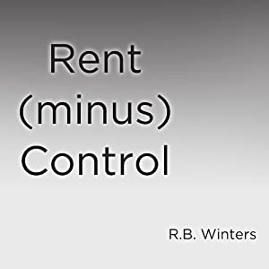Rent (minus) Control Audiobook