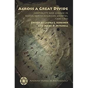 Across a great divide : continuity and change in native North American societies, 1400-1900