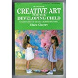 Creative Art for the Developing Child; A Teacher's Handbook for Early Childhood Education. (Fearon early childhood library)