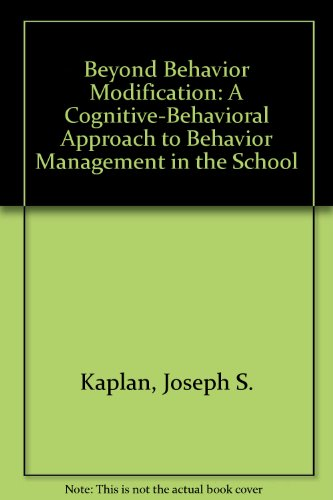 Beyond Behavior Modification: A Cognitive-Behavioral...