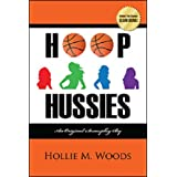 Hoop Hussies: An Original Screenplay