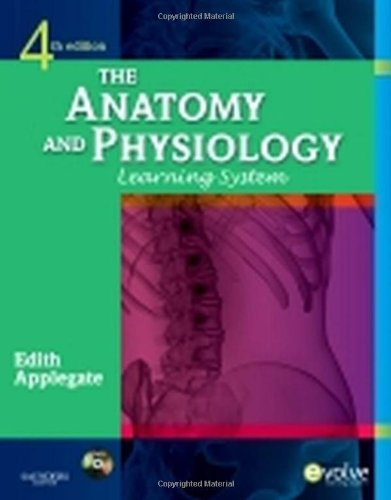 The Anatomy And Physiology Learning System, 4E
