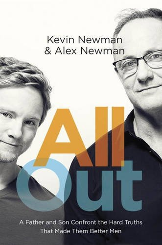 All Out: A Father and Son Confront the Hard Truths That Made Them Better Men PDF
