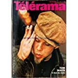 TELERAMA [No 1529] du 02/05/1979 - TOM WAITS LE BLUES DES SNACKS - COUVERTURE TOM WAITS - CA VA MIEUX EN LE DISANT...