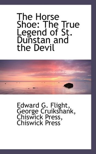 The Horse Shoe: The True Legend of St. Dunstan and the Devil