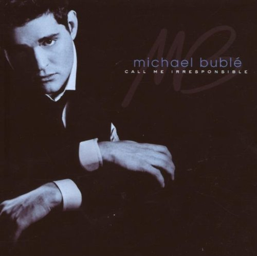 Michael Buble - Call Me Irresponsible (Special - Zortam Music