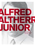img - for Alfred Altherr Junior: Protagonist of Swiss Living Culture by Alfred Altherr (2014-03-18) book / textbook / text book