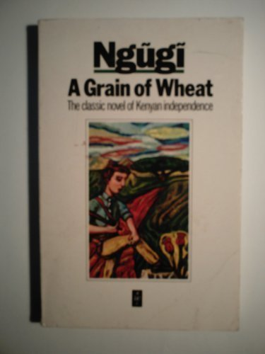 A Grain of Wheat, Revised Edition