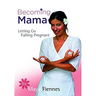 Book Cover: Becoming Mama By Maya Fiennes