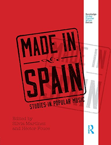 Made in Spain: Studies in Popular Music (Routledge Global Popular Music Series)