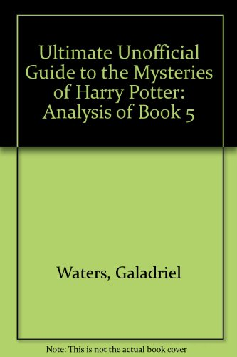 Harry Potter Book Guide : Ultimate unofficial guide to the mysteries of harry potter