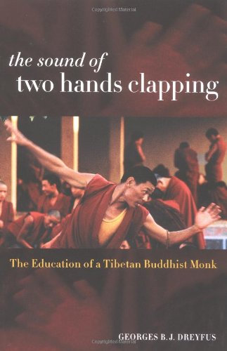 The Sound of Two Hands Clapping: The Education of a Tibetan Buddhist Monk PDF