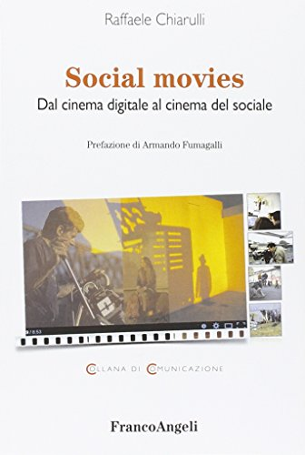 Social movies. Dal cinema digitale al cinema del sociale