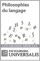 Philosophies du langage  (Les Grands Articles d'Universalis)