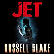Jet, Book 1 | [Russell Blake]