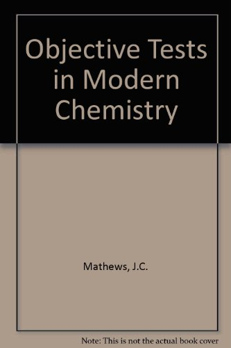 Objective Tests in Modern Chemistry