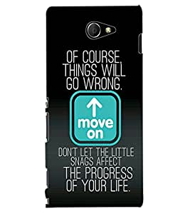 ColourCraft Quote Design Back Case Cover for SONY XPERIA M2
