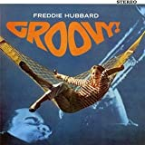 Groovy ! / Freddie Hubbard