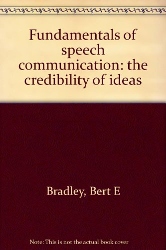 Fundamentals of speech communication: the credibility of ideas