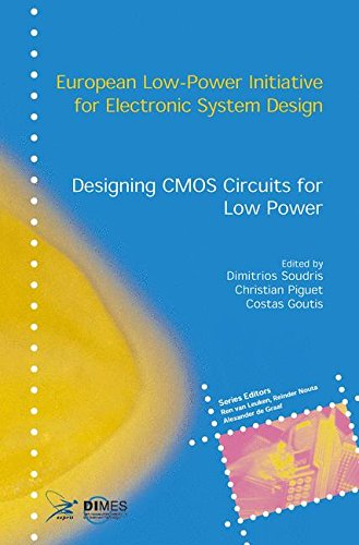 Designing CMOS Circuits for Low Power (European Low-Power Initiative for Electronic System Design (Series).)
