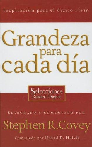 Grandeza Para Cada Dia/ Everyday Greatness  [Covey, Stephen R.] (Tapa Dura)
