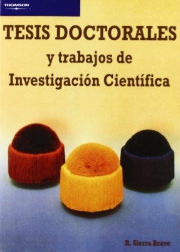 TESIS DOCTORALES Y TRABAJOS DE INVESTIGACION CIENTIFICA