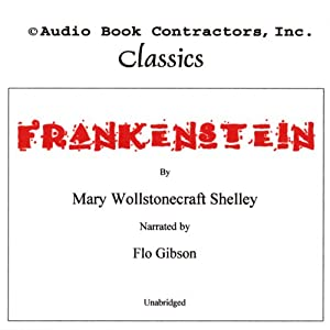Frankenstein: The Modern Prometheus | [Mary Wollstonecroft Shelley]