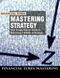 img - for Mastering Strategy (Paperback)--by Financial Times Editors [2000 Edition] book / textbook / text book