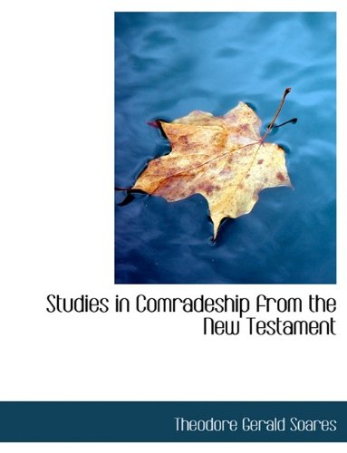 Studies in Comradeship from the New Testament PDF