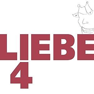 Liebe 4 Hörbuch